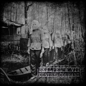 SKALPEL & VII - Contre-courant